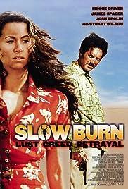 Slow Burn(2000) Poster - Movie Forum, Cast, Reviews