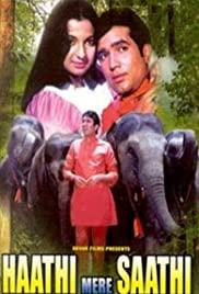 Haathi Mere Saathi (1971) Poster - Movie Forum, Cast, Reviews