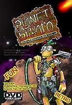 Planet Bizzaro: The World According to Zoomer