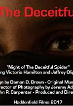 Night of the Deceitful Spider