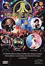 O Melhor da Festa PLOC 80's 2