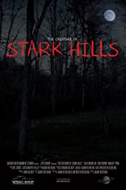 The Creature of Stark Hills (2017)