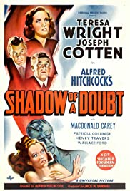 Shadow of a Doubt (1943) Poster - Movie Forum, Cast, Reviews