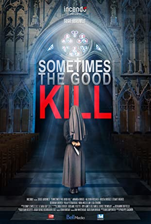 Sometimes the Good Kill (2017)
