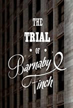 Primary image for The Trial of Barnaby Finch