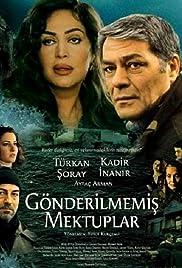 Gönderilmemis mektuplar(2002) Poster - Movie Forum, Cast, Reviews