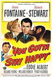 You Gotta Stay Happy Poster