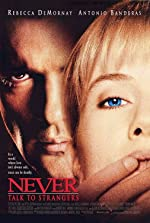 Never Talk to Strangers(1995)