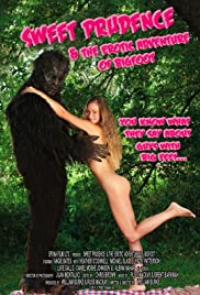 Sweet Prudence and the Erotic Adventure of Bigfoot (2011) Poster - Movie Forum, Cast, Reviews