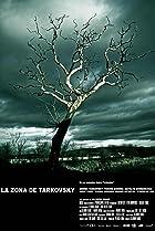 Image of La zona de Tarkovsky