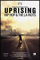 Image of Uprising: Hip Hop and the LA Riots