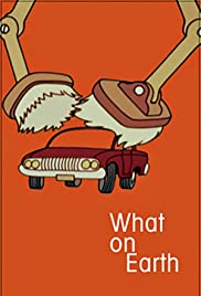 What on Earth! Poster
