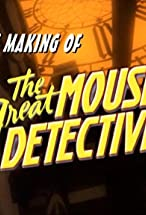 Primary image for The Making of the Great Mouse Detective