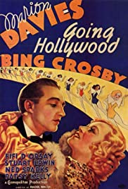 Going Hollywood (1933) Poster - Movie Forum, Cast, Reviews