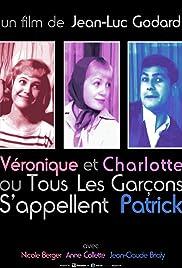 Charlotte et Véronique, ou Tous les garçons s'appellent Patrick Poster