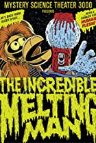 Image of Mystery Science Theater 3000: The Incredible Melting Man