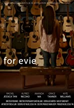 For Evie