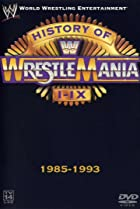 Image of WWE: The History of WrestleMania I-IX