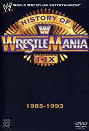 WWE: The History of WrestleMania I-IX Poster