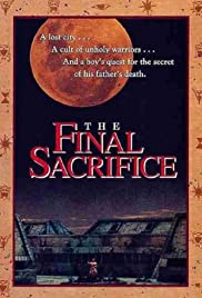 The Final Sacrifice (1990) Poster - Movie Forum, Cast, Reviews