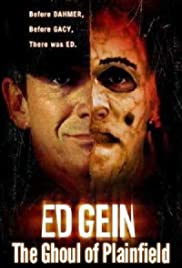 Ed Gein: The Ghoul of Plainfield (2004) Poster - Movie Forum, Cast, Reviews
