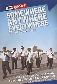 Somewhere, Anywhere, Everywhere Poster