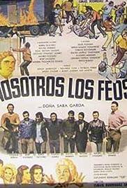 Nosotros los feos Poster