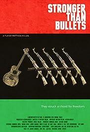 Stronger Than Bullets Poster