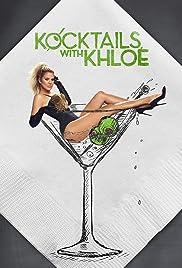 Kocktails with Khloé Poster - TV Show Forum, Cast, Reviews