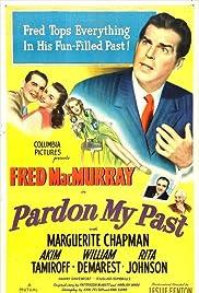 Pardon My Past(1945) Poster - Movie Forum, Cast, Reviews