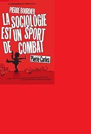 La sociologie est un sport de combat(2001) Poster - Movie Forum, Cast, Reviews