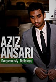 Aziz Ansari: Dangerously Delicious (2012) Poster - TV Show Forum, Cast, Reviews