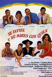 Sé infiel y no mires con quién(1985) Poster - Movie Forum, Cast, Reviews