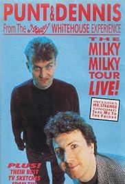 Punt & Dennis: The Milky Milky Tour Live! Poster