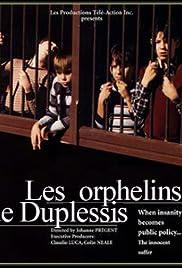 Les orphelins de Duplessis Poster