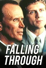 Falling Through(2000) Poster - Movie Forum, Cast, Reviews