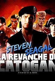 Steven Seagal, la revanche du Catogan Poster