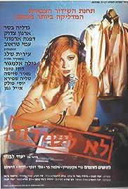 Lo L'Shidur Poster