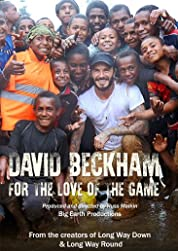 David Beckham: For The Love Of The Game poster