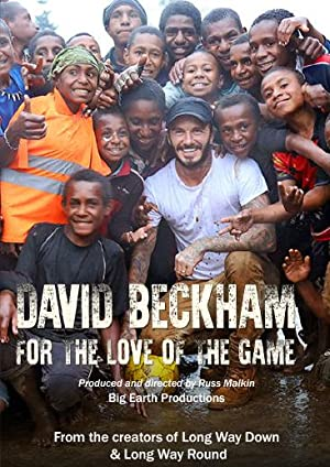 David Beckham: For the Love of the Game (2015)