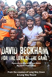 David Beckham: For the Love of the Game(2015) Poster - Movie Forum, Cast, Reviews