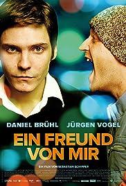 Ein Freund von mir(2006) Poster - Movie Forum, Cast, Reviews