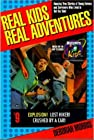 """""""Real Kids, Real Adventures"""""""