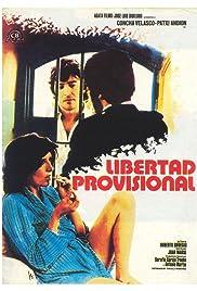 Libertad provisional Poster