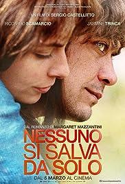 Nessuno si salva da solo(2015) Poster - Movie Forum, Cast, Reviews