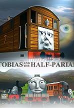 Tobias and the Half-Pariah