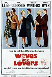 Wives and Lovers (1963) Poster - Movie Forum, Cast, Reviews