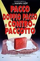 Image of Pacco, doppio pacco e contropaccotto