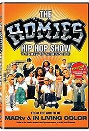 The Homies Hip Hop Show Poster
