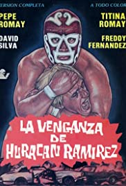 La venganza de Huracán Ramirez Poster